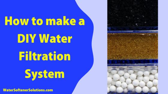 Diy Water Filters Watersoftenersolutions